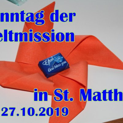 Weltmissionssonntag in St.Matthias am 27.10.2019